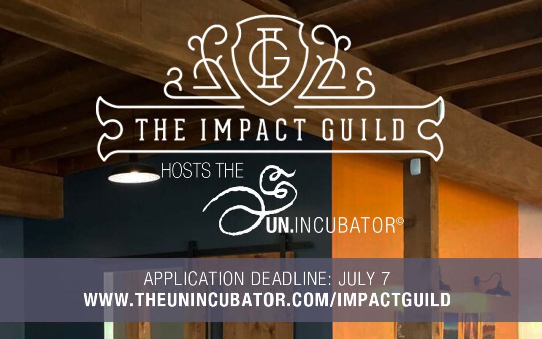 The Un.Incubator at The Impact Guild